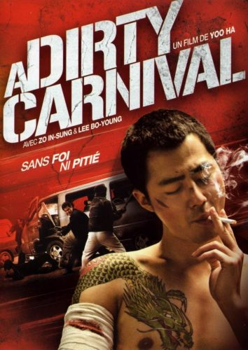 A Dirty Carnival (2006) - Asian gangster movies